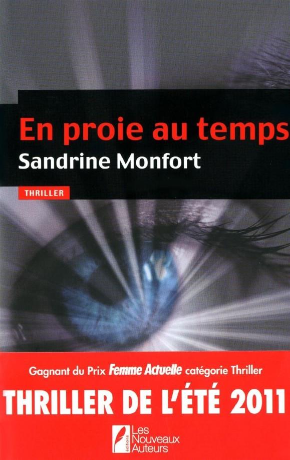 Lecture : En proie au temps, Sandrine Montfort