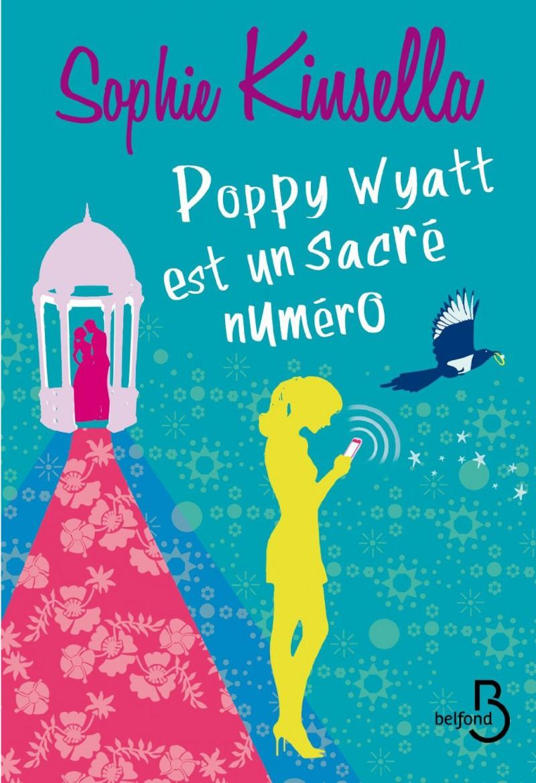 [Lecture] Poppy Wyatt est un sacré numéro – Sophie Kinsella