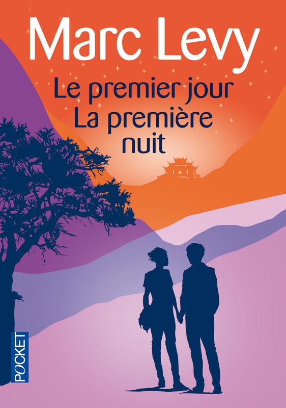 [Lecture] Le premier jour – La première nuit – Marc Lévy