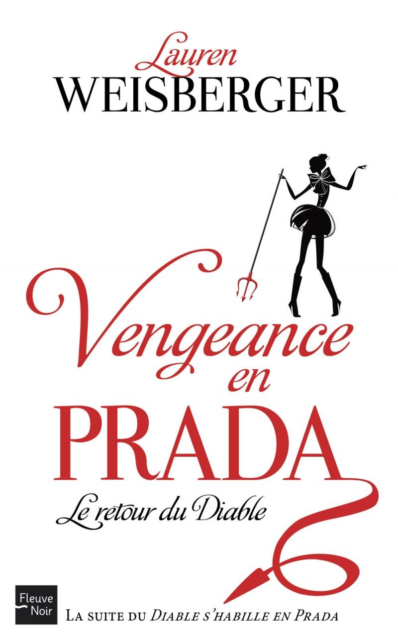 [Lecture] Vengeance en Prada, Lauren Weisberger
