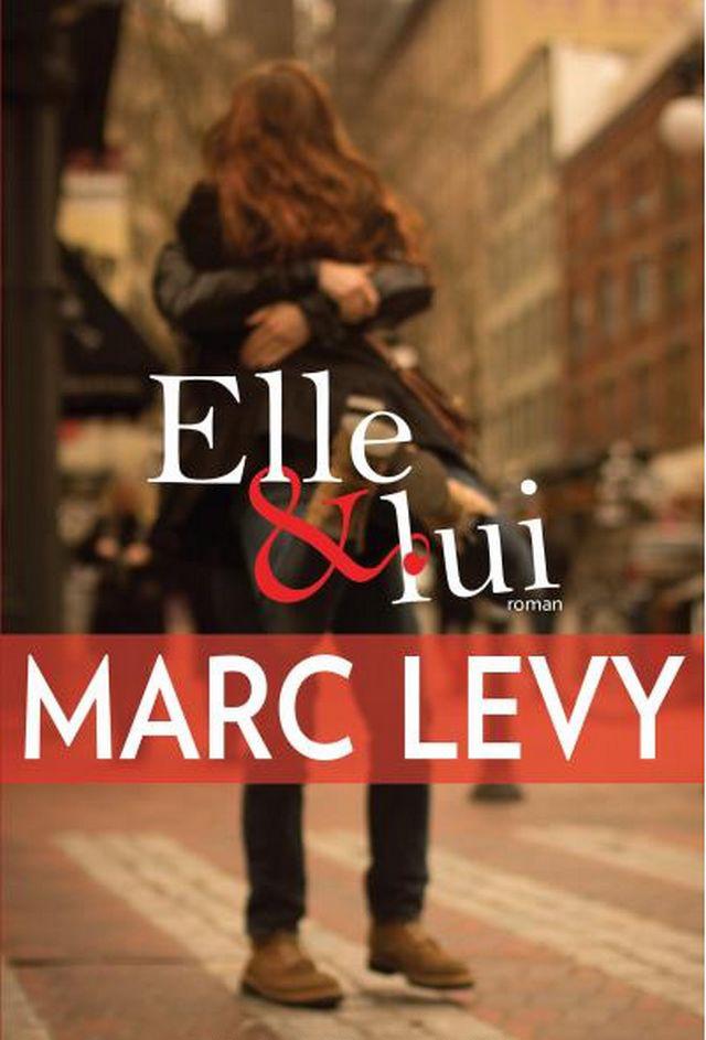 [Lecture] Elle et lui, Marc Levy