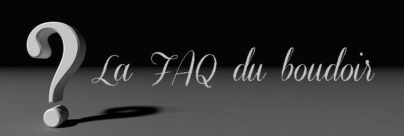 FAQ  – Tout, tout, tout, vous saurez tout…. sur moi…