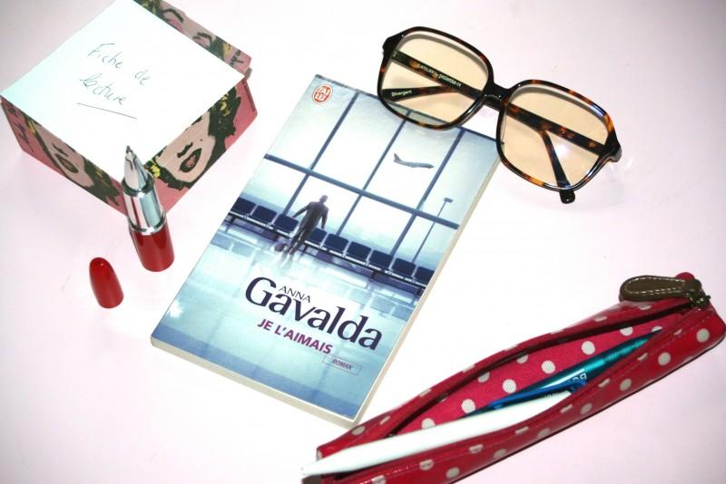 [Lecture] Je l'aimais, d'Anna Gavalda