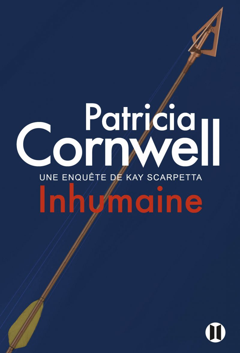[Lecture] Inhumaine, Patricia Cornwell (feat. Kay Scarpetta)