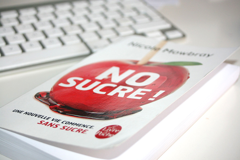 [Lecture bien-être] No Sucre ! de Nicole Mowbray
