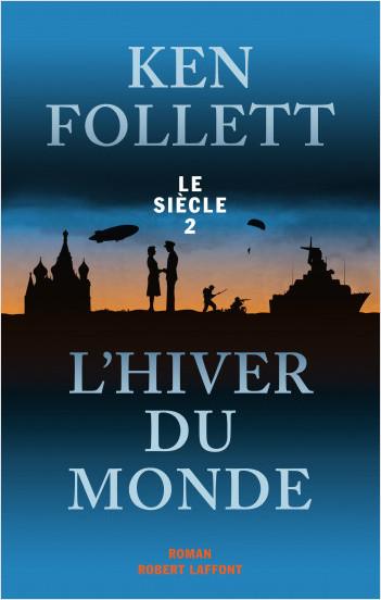 l'hiver du monde Ken Follett