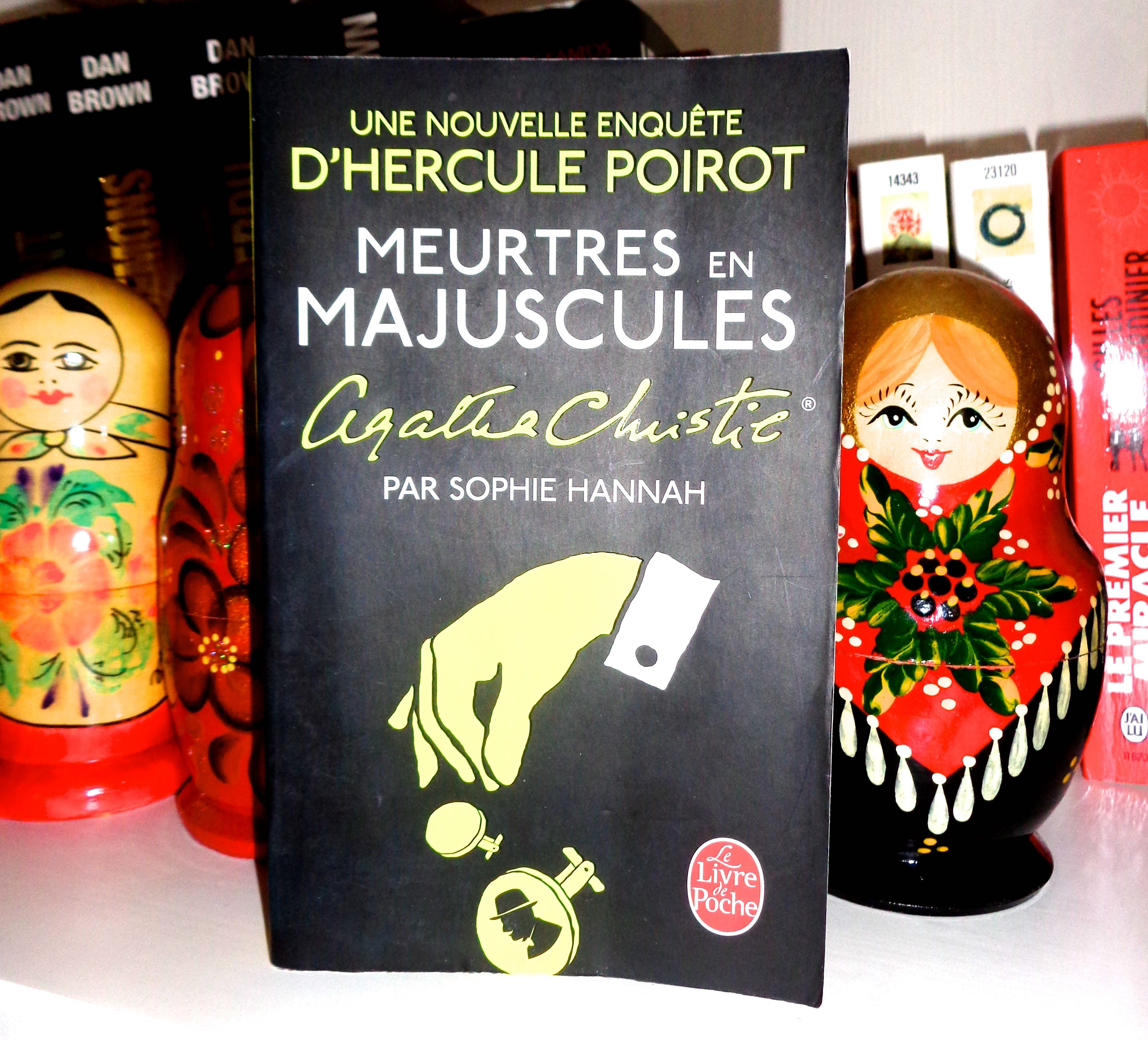 [Lecture] Meurtres en majuscules – une nouvelle enquête d'Hercule Poirot – par Sophie Hannah