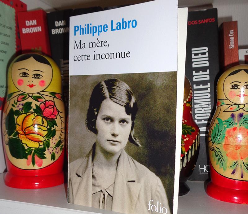[Lecture] Ma mère, cette inconnue de Philippe Labro