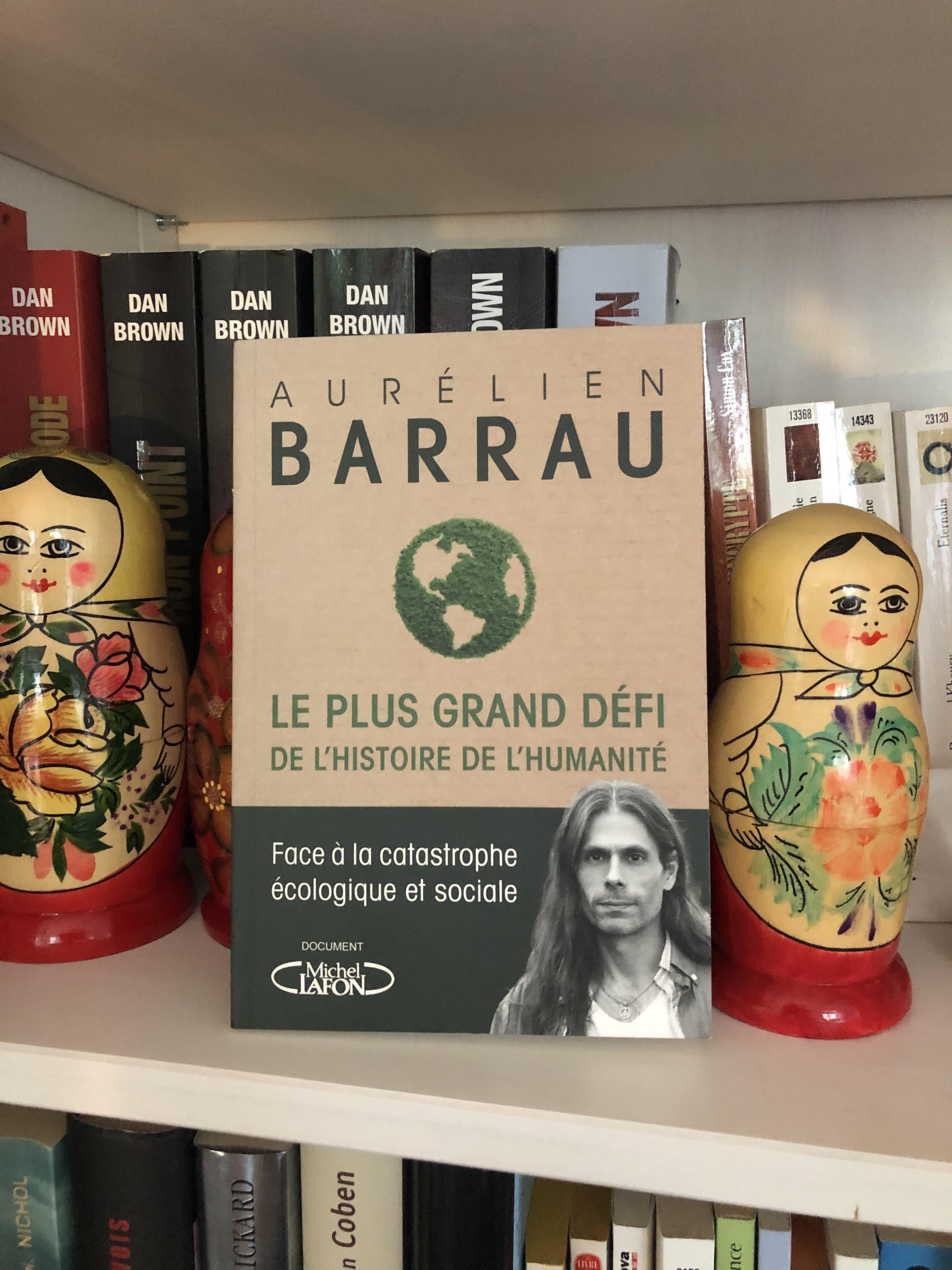 [Lecture] Le plus grand défi de l'Histoire de l'Humanité, d'Aurélien Barrau
