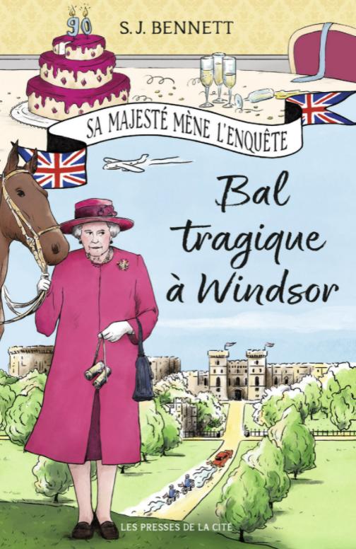 [Lecture] Sa Majesté mène l'enquête – Bal tragique à Windsor, de Sophia Bennett